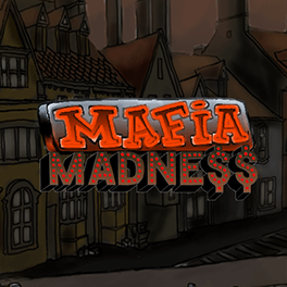 Login or Register to play Mafia Madness
