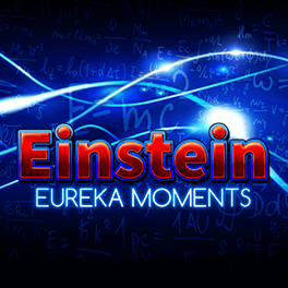 Einstein: Eureka Moments