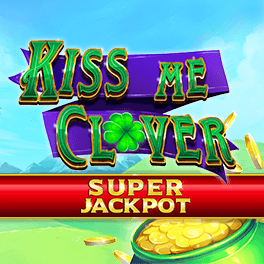 Login or Register to play Kiss Me Clover Super Jackpot