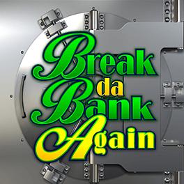 Login or Register to play Break da Bank Again