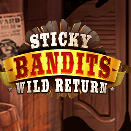 Login or Register to play Sticky Bandits: Wild Return