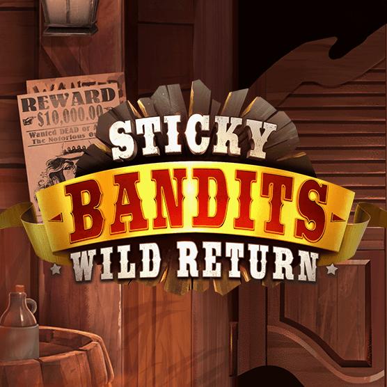 Sticky Bandits: Wild Ret...