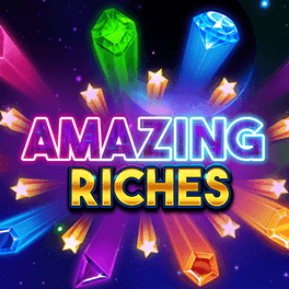 Amazing Riches