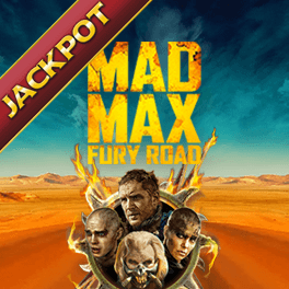 Mad Max Fury Road Jackpot