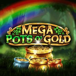 Mega Pots O Gold