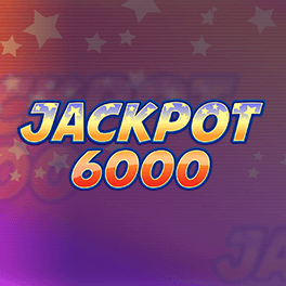 Login or Register to play Jackpot 6000