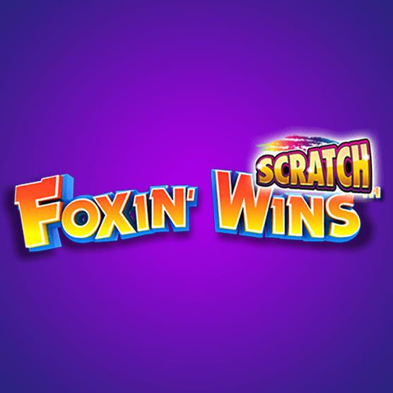 Foxin' Wins Scratch