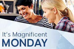 Magnificent Monday