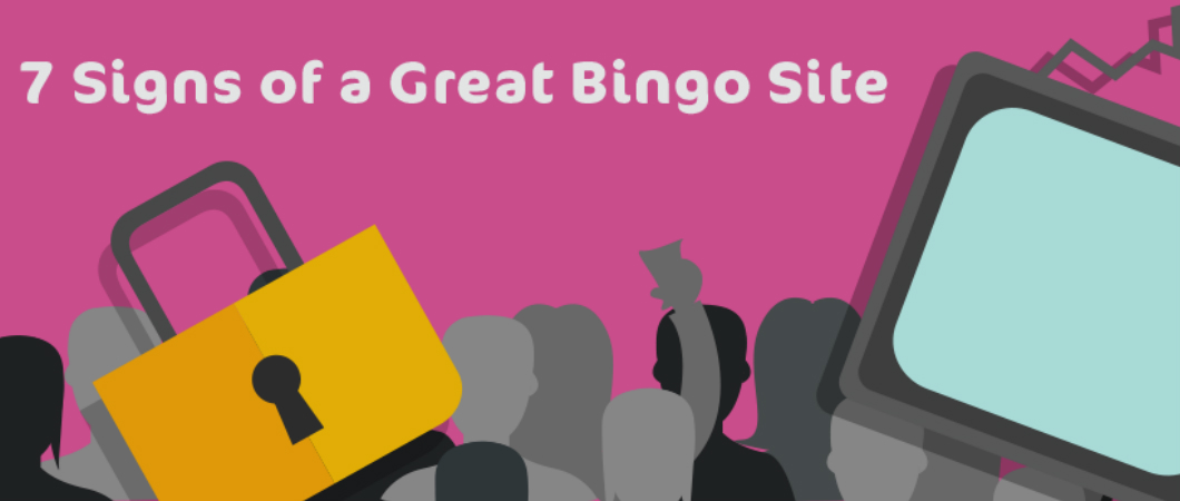 7 signs of a great bingo site