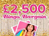£2,500 Bingo Bargain